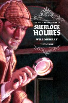 The Wild Adventures of Sherlock Holmes, Volume 1